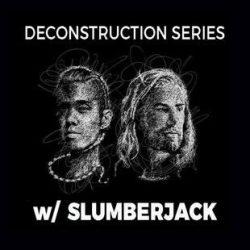 """Slumberjack Deconstructs """"Norf"""" TUTORIAL"""