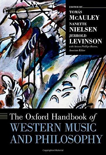 The Oxford Handbook of Western Music & Philosophy