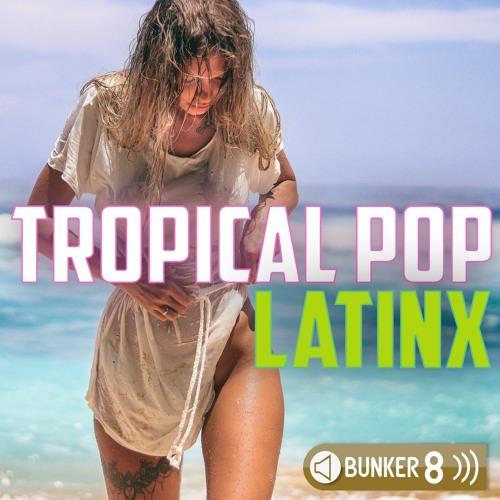 Tropical Pop LatinX