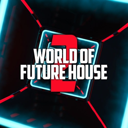 World Of Future House 2 Samplepack