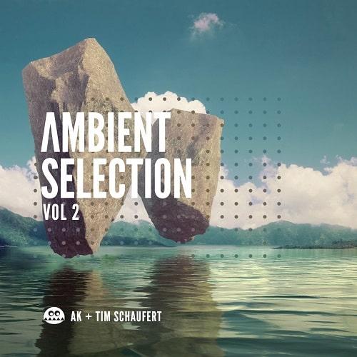 AK + Tim Schaufert Ambient Selections Vol.2 WAV