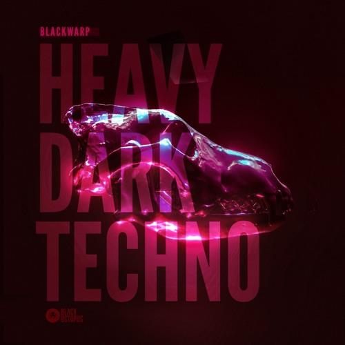Blackwarp Dark Heavy Techno Volume 1