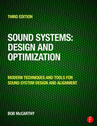 Sound Systems: Design and Optimization: Modern Techniques and Tools for Sound System Design and Alignment 3rd Edition PDF