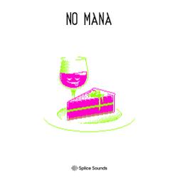 NO MANA's Mana for Dessert Pack