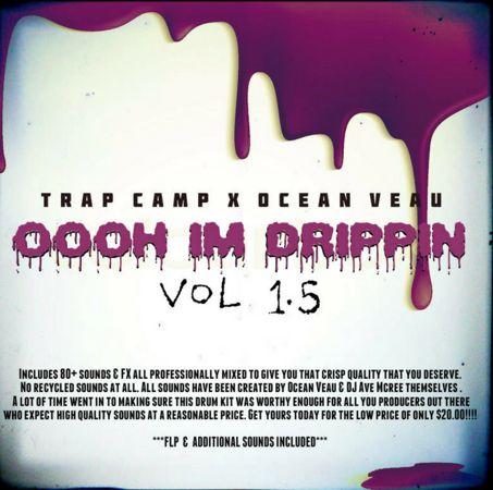 Ocean Veau - Oooh I'm Drippin Vol.1.5 WAV FST FLP