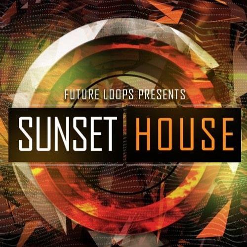 Future Loops Presents Sunset House WAV MIDI