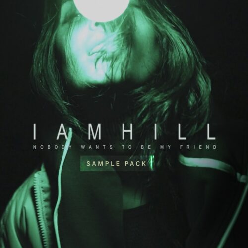 iamhill Nobody Wants To Be My Friend