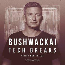 Bushwacka! Tech Breaks