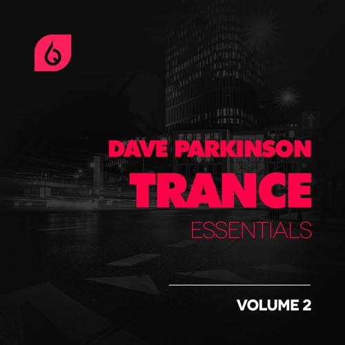 Freshly Squeezed Samples - Dave Parkinson Trance Essentials Vol.2 MULTIFORMAT