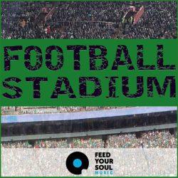 Feed Your Soul Music Football Stadium WAV