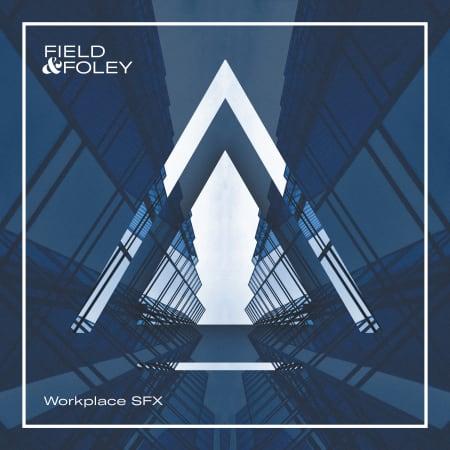 Field & Foley Workplace SFX