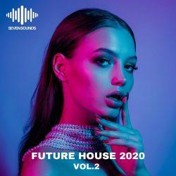 Seven Sounds Future House 2020 Volume 2