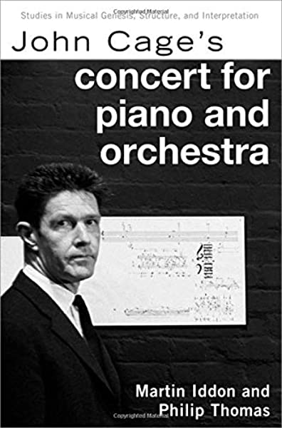 John Cage's Concert for Piano & Orchestra (Studies in Musical Genesis, Structure & Interpretation) PDF
