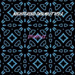 Night Grind DrumKit VOL 2
