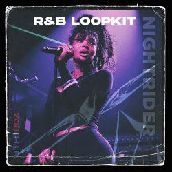Roz and 8thDimensions Nightrider Vol.1 [R&B Loopkit] WAV