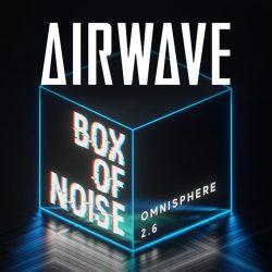 PlugInGuru Airwave Box of Noise [Synth Presets]