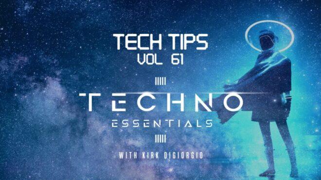 Sonic Academy Tech Tips Volume 61 with Kirk Degiorgio TUTORIAL