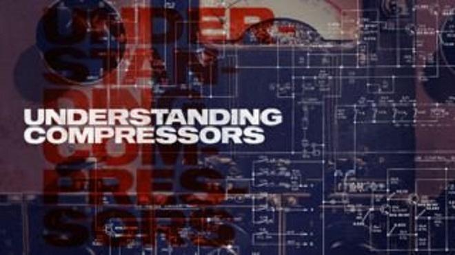 Sonic Academy Understanding Compressors TUTORIAL