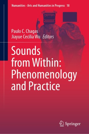 Sounds from Within Phenomenology & Practice