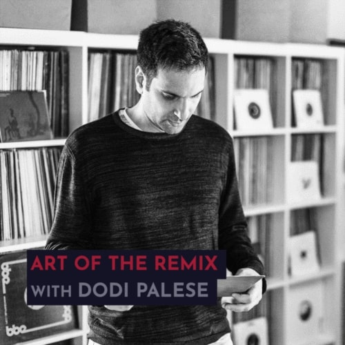 343 Pro Sessions Dodi Palese: Art of The Remix TUTORIAL