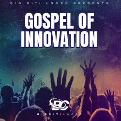 Big Citi Loops Gospel Of Innovation WAV MIDI