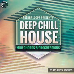 Future Loops Deep & Chill House WAV MIDI