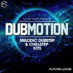 Dubmotion - Melodic Dubstep & Chillstep Kits WAV