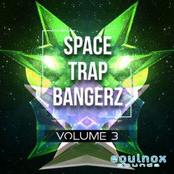 Equinox Sounds Space Trap Bangerz Vol. 3