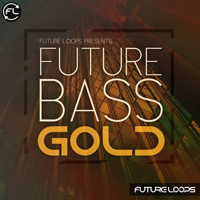 Future Loops Future Bass Gold WAV MIDI