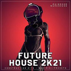 Future House 2K21 WAV MIDI FXP