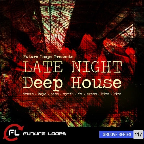 Future Loops Late Night Deep House WAV MIDI
