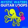 Lazerdisk Mystic Waters Guitar Loops WAV