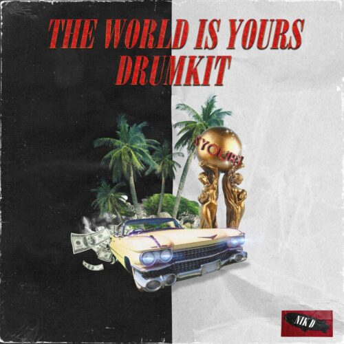 Nik D The World Is Yours Kit WAV