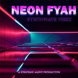 Strategic Audio Neon Fyah Synthwave Vibez WAV MIDI