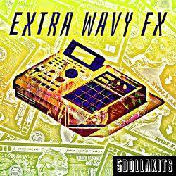 5DOLLAKITS Extra Wavy FX WAV