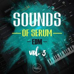 Roundel Sounds Sounds Of Serum Vol 3: EDM FXP