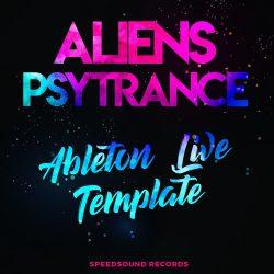 Speedsound Ableton Live Template: Aliens Psytrance for Ableton Live