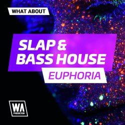 W. A. Production Slap & Bass House Euphoria WAV