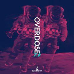 BLVCKOUT Overdose 2