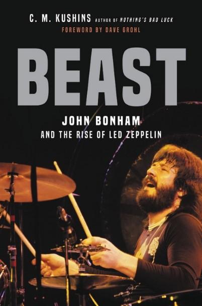 Beast: John Bonham & the Rise of Led Zeppelin PDF