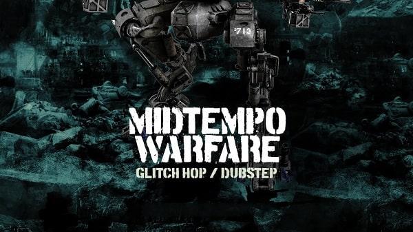 Midtempo Warfare - Glitch Hop & Dubstep WAV MIDI