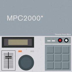 Samples From Mars MPC2000 Snacks From Mars MULTIFORMAT
