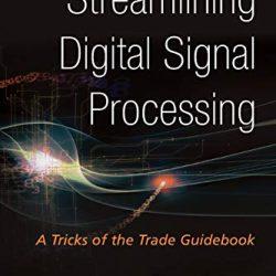 Streamlining Digital Signal Processing (2nd Edition) by Richard G. Lyons [PDF]
