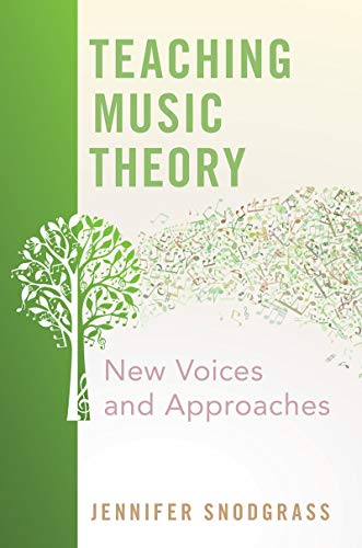 Teaching Music Theory: New Voices & Approaches PDF