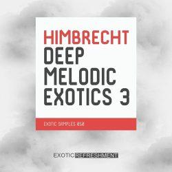 Exotic Refreshment Himbrecht Deep Melodic Exotics 3 Sample Pack WAV