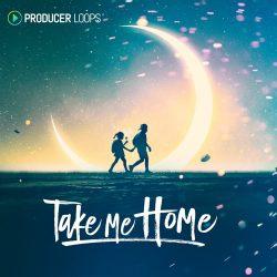 Producer Loops Take Me Home WAV